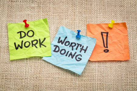 Meaningful Work Must Be Done