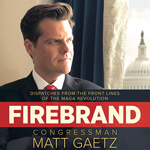 Book Review:  Great Book By Matt Gaetz